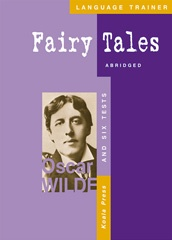 Fairy Tales Abridged and Six Tests