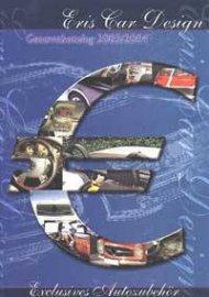 Eris Car Design: Gesamtkatalog 2003/2004