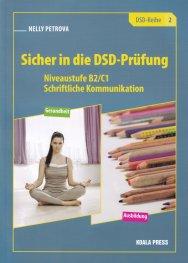 Sicher in die DSD-Prufung 2. Niveaustufe B2/C1