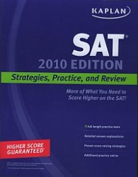 Kaplan SAT 2010 edition  -  Strategies, practice, and review