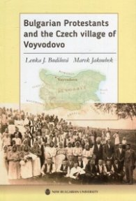Bulgarian Protestants and the Czech village of Voyvodovo