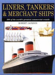 Liners, Tankers & Merchant Ships