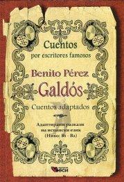 Benitos Perez Galdos: Cuentos adaptados