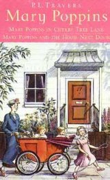 Mary Poppins in Cherry Tree Lane and Mary Poppins and the House Naxt Door