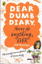 Dear Dumb Diary, Never Do Anything, Ever