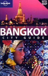 Bangkok: City Guide/ Lonely Planet