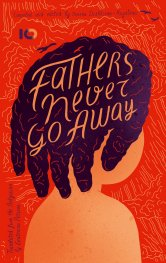 Fathers never go away