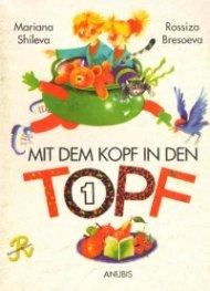 Mit dem Kopf in den   /   Нем.ез.за 1 кл  -  Учебник