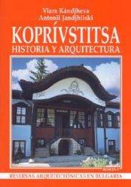Koprivstitsa: historia y arquitectura