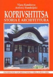Koprivshtitsa: storia e architettura