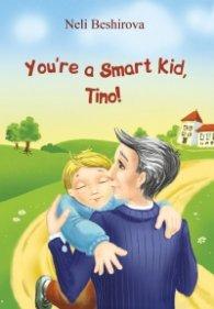 You're a Smart Kid, Tino!
