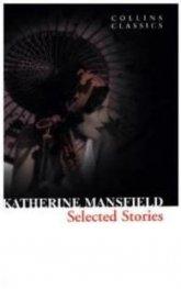 Selected Stories/ Katherine Mansfield
