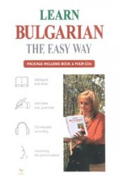 Learn Bulgarian the Easy Way/ Package Includes Book & Four CDs