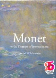 Monet. Or The Triumph of Impressionism