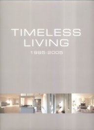 Timeless Living 1995-2005