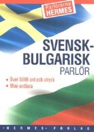 Шведско-български разговорник/ Svensk-bulgarisk parlor