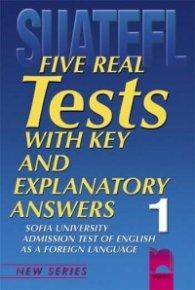 Тестове по английски език за кандидат-студенти № 1 Five Real Tests